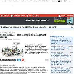 Fonction accueil : deux exemples de management réussis