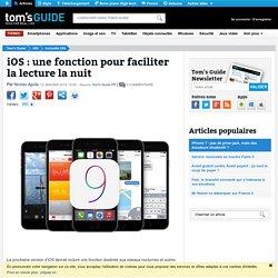 iOS : une fonction pour faciliter la lecture la nuit