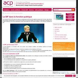 Le DIF dans la fonction publique - ACP Formation - Achat et Commande Publique