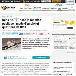 Dons de RTT dans la fonction publique : mode d'emploi et questions de DRH