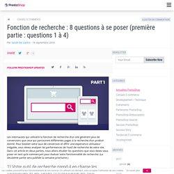 Fonction de recherche : 8 questions à se poser (première partie : questions 1 à 4)