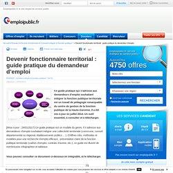 Devenir fonctionnaire territorial : guide pratique du demandeur d'emploi