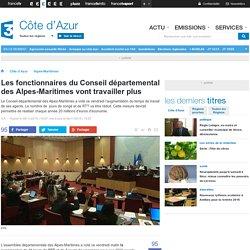 Les fonctionnaires du Conseil départemental des Alpes-Maritimes vont travailler plus - France 3 Côte d'Azur