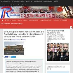 Beaucoup de hauts fonctionnaires du Quai d'Orsay travaillent discrètement depuis des mois pour Macron