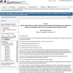 2007-658 du 2 mai 2007 relatif au cumul d'activités des fonctionnaires, des agents non titulaires de droit public et des ouvriers des établissements industriels de l'Etat