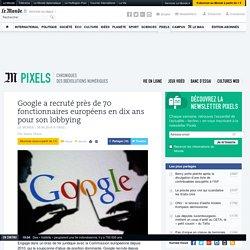 Google a recruté près de 70 fonctionnaires européens en dix ans pour son lobbying