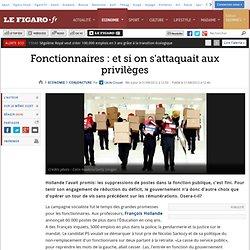 Conjoncture : Fonctionnaires : et si on s'attaquait aux privilèges