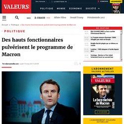 Des hauts fonctionnaires pulvérisent le programme de Macron