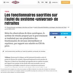 Les fonctionnaires sacrifiés sur l'autel du système «universel» de retraites