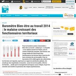 Baromètre Bien-être au travail 2014 : le malaise croissant des fonctionnaires territoriaux