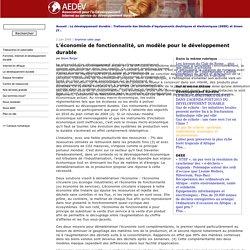 L'économie de fonctionnalité, un modèle pour le développement durable - AEDEV - Association pour l'e-Développement - Internet au service au développement durable