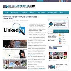 Nouvelle fonctionnalité LinkedIn : les showcases