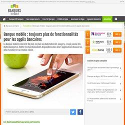 Banque mobile : toujours plus de fonctionnalités pour les applis bancaires