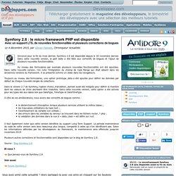 Symfony 2.8 : le micro framework PHP est disponible avec un support LTS, de nouvelles fonctionnalités et plusieurs corrections de bogues