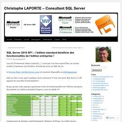 SQL Server 2016 SP1 – l'édition standard bénéficie des fonctionnalités de l'édition entreprise !
