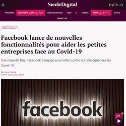 Facebook lance de nouvelles fonctionnalités pour aider les petites entreprises face au Covid-19