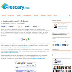 11 fonctionnalités cachées de Google