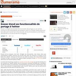 Deezer étend ses fonctionnalités de partage à Twitter