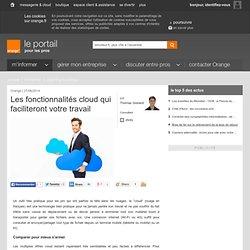 Les fonctionnalités cloud qui faciliteront votre travail