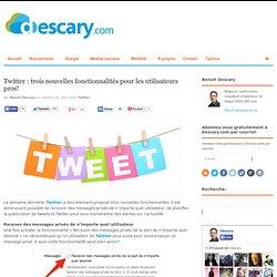 Twitter: trois nouvelles fonctionnalités pour les utilisateurs pros!