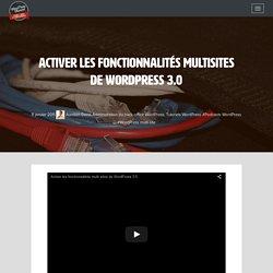 Activer les fonctionnalités multi-sites de WordPress 3.0