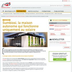 Sumbiosi, la maison autonome qui fonctionne uniquement au solaire
