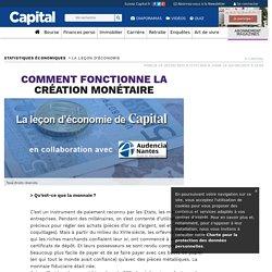 Comment fonctionne la création monétaire