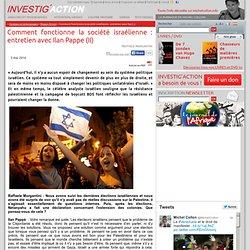 Comment fonctionne la société israélienne: entretien avec Ilan Pappe (II)