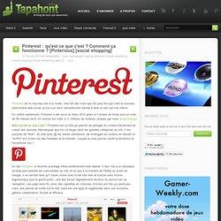 Pinterest : qu'est ce que c'est ? Comment ça fonctionne ? [Pinterious] [social shopping