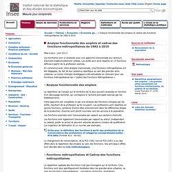 Économie - Analyse fonctionnelle des emplois et cadres des fonctions métropolitaines de 1982 à 2010 - Analyse fonctionnelle des emplois et cadres des fonctions métropolitaines de 1982 à 2010