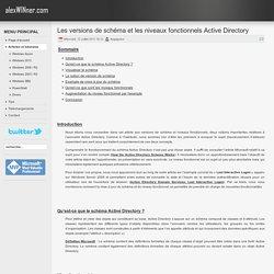 Les versions de schéma et les niveaux fonctionnels Active Directory