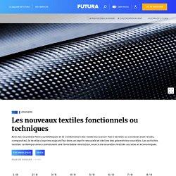 Les nouveaux textiles fonctionnels ou techniques