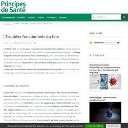 Troubles fonctionnels du foie - Thérapies - Principes de Santé