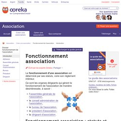 Fonctionnement association : comment fonctionne une association