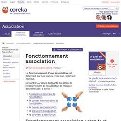 Fonctionnement association : comment ça fonctionne ? Ooreka