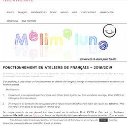 Fonctionnement en ateliers de français - 2018/2019