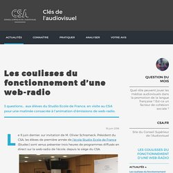 Les coulisses du fonctionnement d'une web-radio / Actualités / Accueil / Clés de l'audiovisuel