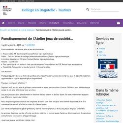 Fonctionnement de l'Atelier jeux de société... - Collège en Bagatelle - Tournus