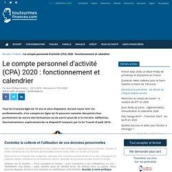 Le compte personnel d'activité (CPA) 2020 : fonctionnement et calendrier