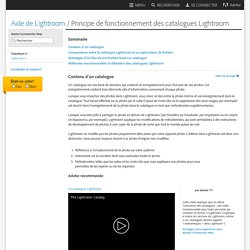 Principe de fonctionnement des catalogues Lightroom
