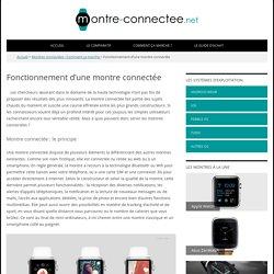 Fonctionnement d'une montre connectée - Montre-connectee.net
