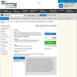 Bilan du fonctionnement et du rôle des Maisons départementales des personnes handicapées (MDPH)