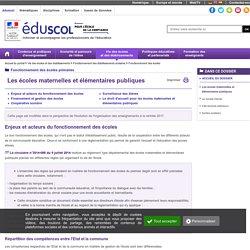 Fonctionnement des écoles - Les écoles maternelles et élémentaires publiques