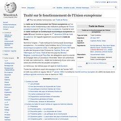 25 mars 1957 Traité sur le fonctionnement de l'Union européenne