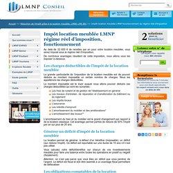 Impôt location meublée LMNP fonctionnement du régime réel d'imposition