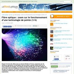 Fibre optique : zoom sur le fonctionnement d'une technologie de pointe (1/4)