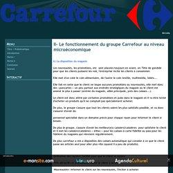 II- Le fonctionnement du groupe Carrefour au niveau microéconomique - Carrefour