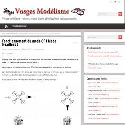 Fonctionnement du mode CF ( Mode Headless ) – Blog Vosges Modélisme