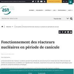Fonctionnement des réacteurs nucléaires en période de canicule