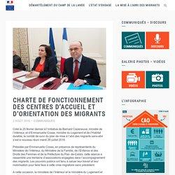 Charte de fonctionnement des Centres d'accueil et d'orientation des migrants – L'action de l'état à Calais